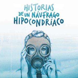 HISTORIAS DE UN NAUFRAGO HIPOCONDRIACO-@DEFREDS
