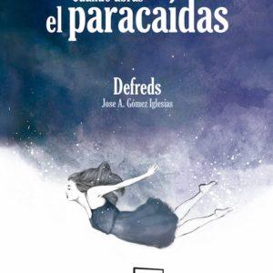 CUANDO ABRAS EL PARACAIDAS -@DEFREDS